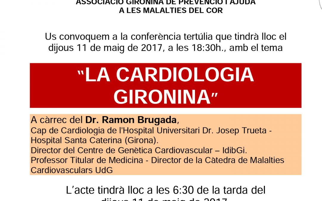 La cardiologia a Girona, Dr Ramon Brugada dia 11-5-2017