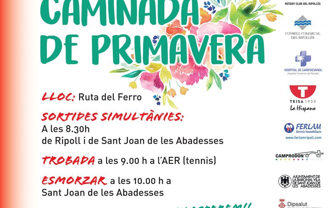 DIA 21 CAMINADA DE PRIMAVERA, PER SOCIS I AMICS, US HI ESPEREM MOLTES GRÀCIES